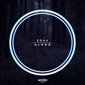 erah alone worka tune records 2016