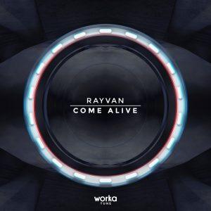 rayvan come alive worka tune records 2016 free download