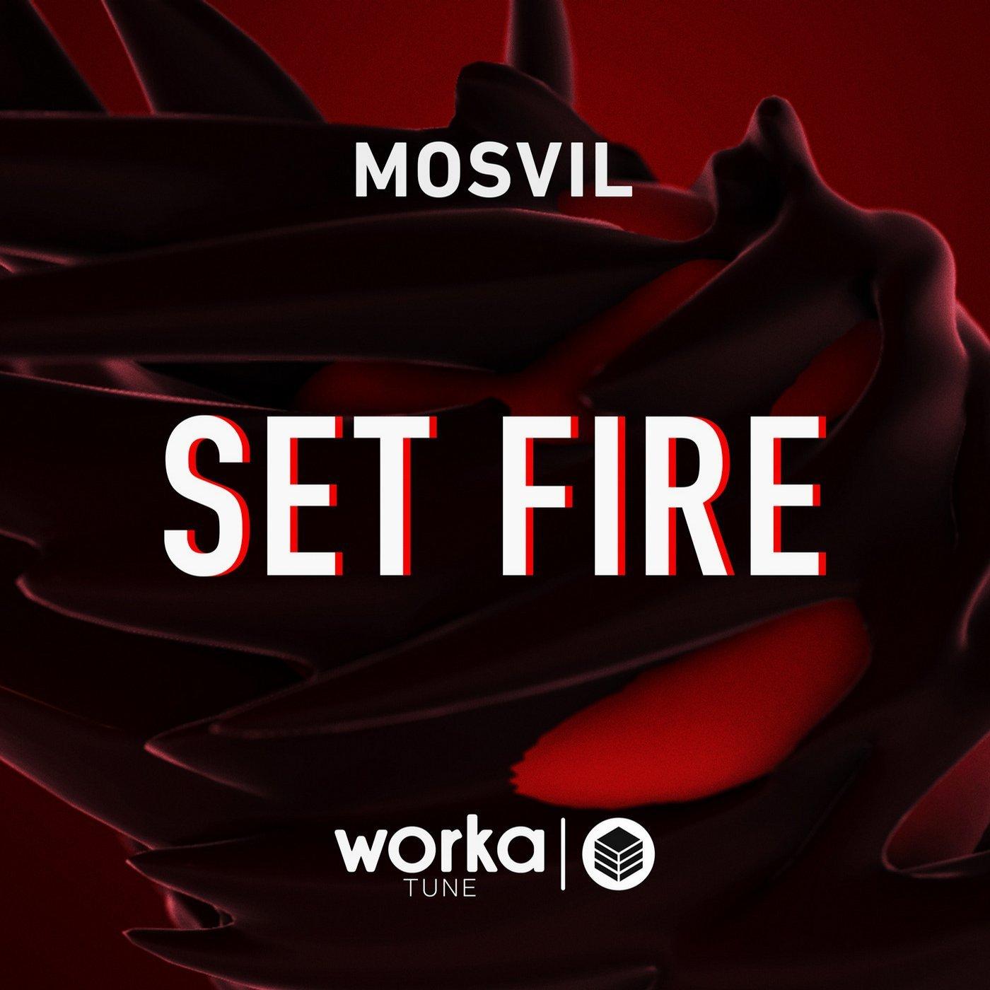 mosvil set fire worka tune records 2015