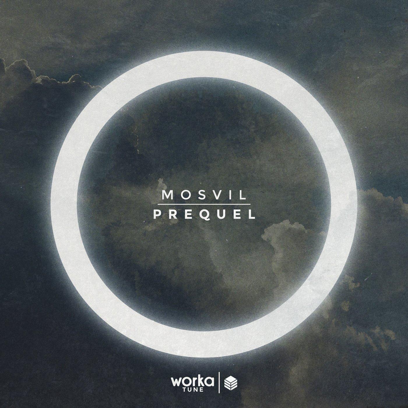 mosvil prequel ep worka tune records 2015