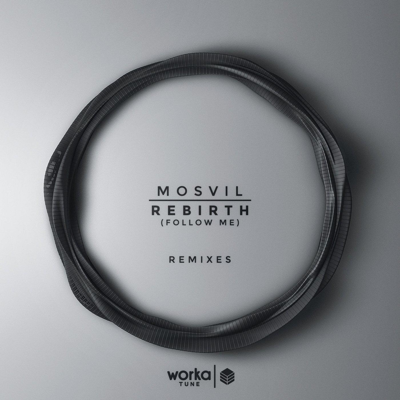 mosvil rebirth follow me remix gaba jim cerrano worka tune wt 0022